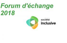Image représentant le Forum d'échange 2018de Société inclusive 2